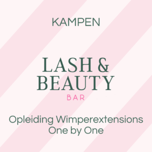 KAMPEN Opleiding Wimperextensions one by one